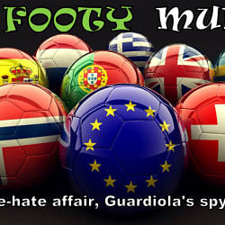 The Footy Mumble: Balotelli's love-hate affair, Guardiola's spying obsession