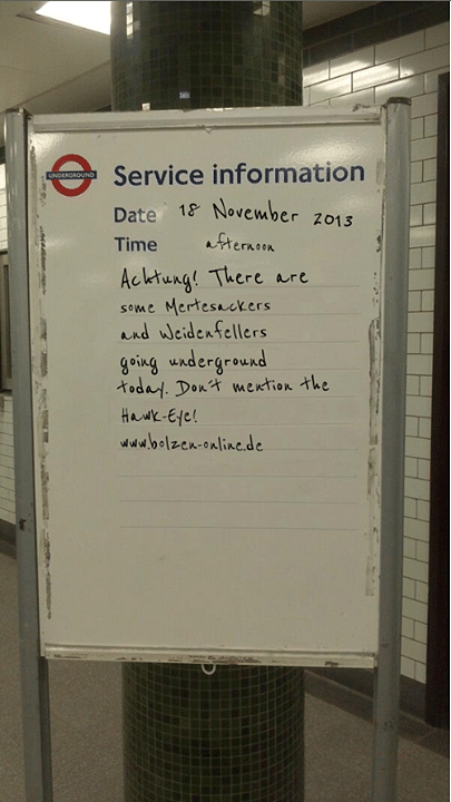 Ze Germans leave a message for the England National Team on the London Underground