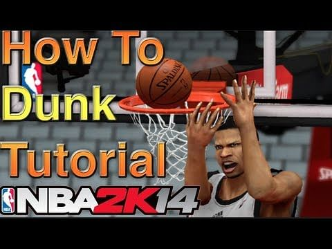 Video : NBA 2k14 Dunking tutorial - How to do a 360 dunk!