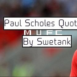 Famous quotes on Paul Scholes