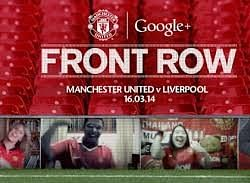 Manchester United vs Liverpool - Front row: Support your club like never before