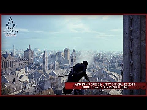 Ubisoft releases Assassin's Creed Unity gameplay demo
