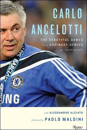 Best Quotes from Carlo Ancelotti's autobiography 'The Beautiful Games of an Ordinary Genius'