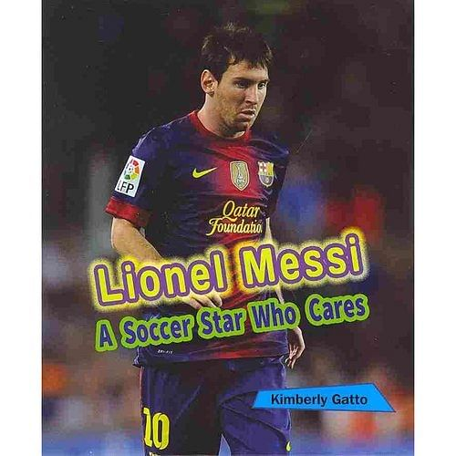 Lionel Messi A Look At The Barcelona Star S Sensational: Best Books On Lionel Messi