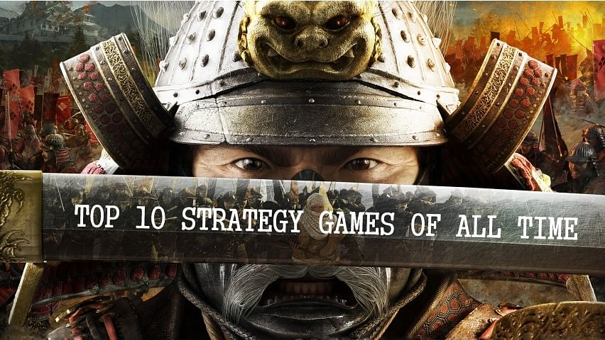 Ten Strategy games that will keep you hooked for a long time