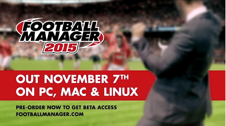 Football Manager 2015: Pre-order Beta is now Live!