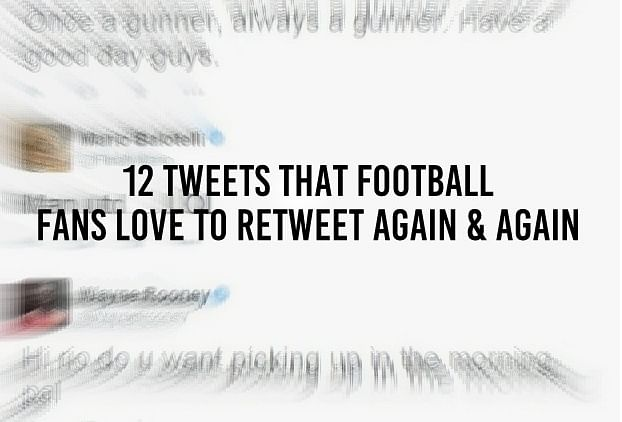 12 tweets that football fans re-tweet time and time again