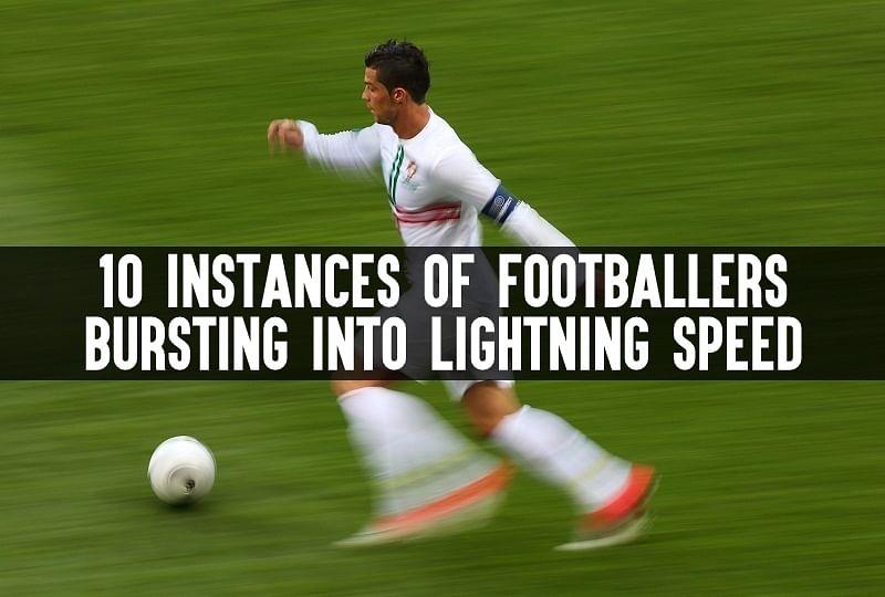10 instances of footballers bursting into lightning speed