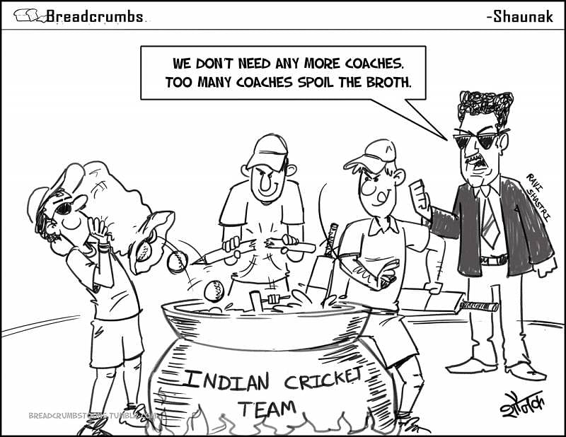 Comic: Ravi Shastri doesn't want more coaches in team India
