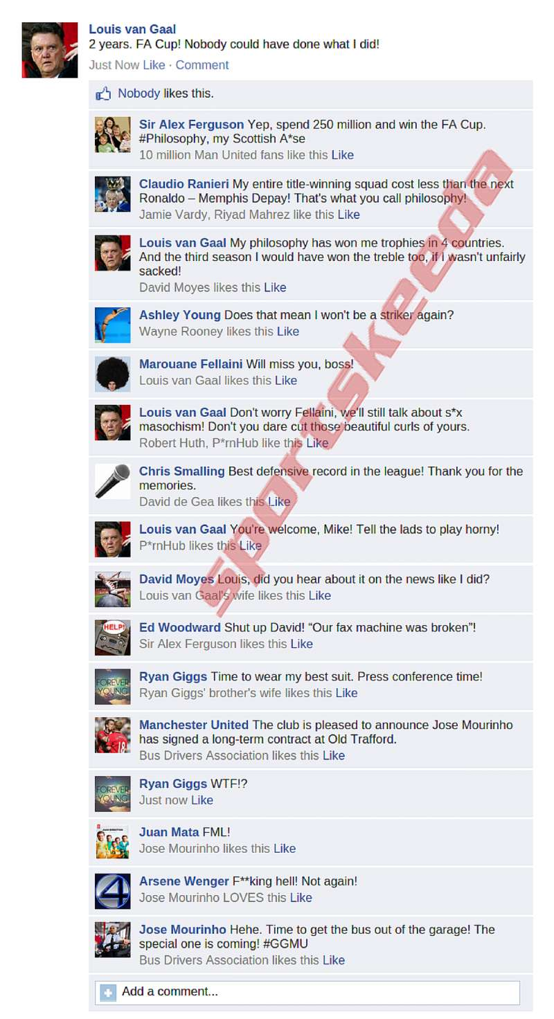 Fake FB Wall: Louis van Gaal reacts to getting sacked by Manchester United